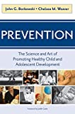 img - for Prevention: The Science and Art of Promoting Health Child and Adolescent Development book / textbook / text book