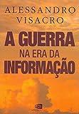 capa de A Guerra na Era da Informação