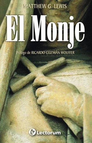 El monje  [Lewis, Matthew G.] (Tapa Blanda)