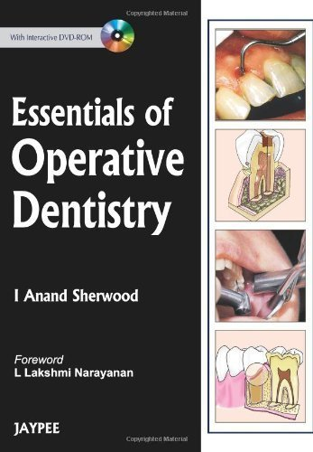 Essentials of Operative Dentistry by I. Anand, Ph.D. Sherwood - Stores Mall Sherwood