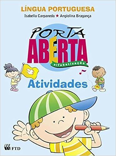 Porta Aberta Alfabetizacao Atividades Angiolina D Carpaneda