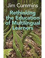 Rethinking the Education of Multilingual Learners: A Critical Analysis of Theoretical Concepts