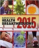Bottom Line's Health Breakthroughs 2015