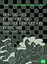 Le religieux et le politique dans la Révolution française - L'idée de régénération par Jaume