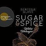 Wildes Verlangen (Sugar & Spice 2) | Seressia Glass