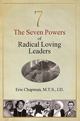 Download The Seven Powers of Radical Loving Leaders pdf