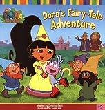 img - for Dora's Fairy-Tale Adventure (Dora the Explorer #9) book / textbook / text book