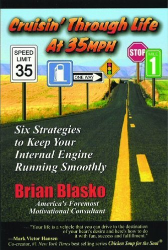 Cruisin' Through Life at 35 MPH: Six Strategies to Keep your Internal Engine Running Smoothly