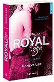 Royal Saga - tome 6 Capture moi (06)