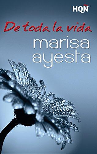 De toda la vida (HQÑ) (Spanish Edition) by [Ayesta, Marisa