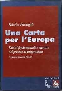 Una carta per l'Europa. Diritti fondamentali e mercato nel