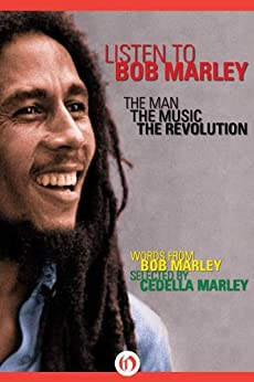 Listen to Bob Marley: The Man, the Music, the Revolution by [Marley, Bob]