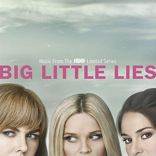Big Little Lies [Music From The HBO Limited Series]