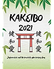 Kakeibo 2021: account book with the famous Japanese method to manage your savings and your budget in order to get rich