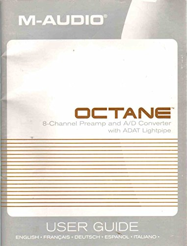 Lightpipe Converter - OCTANE 8-Channel Mic Preamp and A/D Converter with ADAT Lightpipe User Guide English French German Spanish Italian