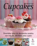 Cupcakes (Coleccion Decoracion Creativa) (Spanish Edition)