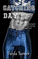 Catching Day (Chasing Day Book 2)