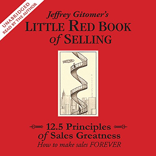 The Little Red Book of Selling: 12.5 Principles of Sales Greatness Audiobook [Free Download by Trial] thumbnail