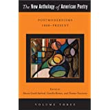 The New Anthology of American Poetry: Postmodernisms 1950-Present (Volume 3)