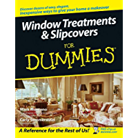 Window Treatments and Slipcovers For Dummies®