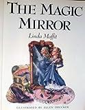 The Magic Mirror, Linda L. Moffit, 0875166156