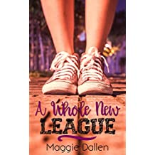 A Whole New League (Briarwood High Book 2)