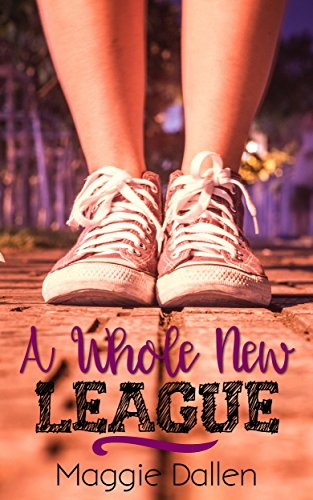 A Whole New League (Briarwood High Book 2) cover