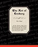 The Art of Cookery, Glasse, 1605979171