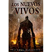 Los nuevos vivos (Crónicas del Homo mortem) (Spanish Edition)