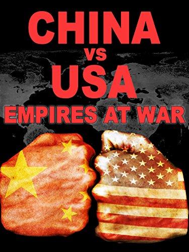 china-vs-usa-empires-at-war