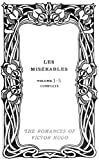 les mis?rables volume 1 5 illustrated