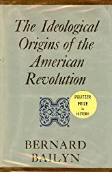 The Ideological Origins of the American Revolution: Revised Edition (Belknap Press)