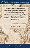 Foedera, conventiones, literæ, et cujuscunque generis acta publica, inter reges Angliæ, et alios quosuis imperatores, reges, ... ab anno 11O1, ad ... missa de mandato Reginæ of 20; Volume 20