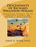 Descendants of Richard Williston (Willis) Family from Middlesex County, VA to Carteret County, NC, Dawn Boyer, 1475236387