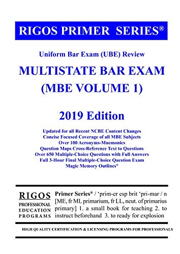 Rigos Primer Series Uniform Bar Exam (UBE) Review Multistate Bar Exam (MBE  Volume 1)