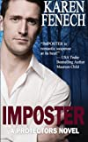 IMPOSTER: The Protectors Series -- Book One (Volume 1)