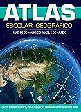 Atlas escolar geográfico 2017 - 48p: Mais de 30 mapas de Brasil e do Mundo