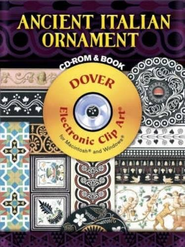 (Ancient Italian Ornament CD-ROM and Book (Dover Electronic Clip Art))