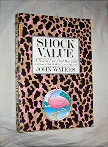 Book Shock value by John Waters (1981-05-03)