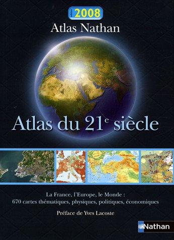Atlas du 21e siècle Relié – 23 août 2007 Jacques Charlier Collectif Nathan 2091834440
