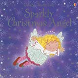 Sparkly Christmas Angel, Fiona Watt, 0794514774