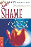 img - for Shame: Thief of Intimacy (Aglow Bible Study) by Marie Powers (1998-04-03) book / textbook / text book