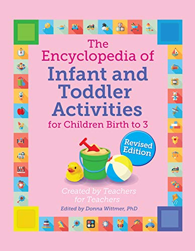 Infant Theme Ideas (The Encyclopedia of Infant and Toddler Activities: For Children Birth to 3 (Giant Encyclopedia) Rev.)