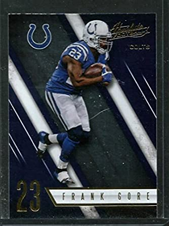 55bc201f976 Amazon.com: 2016 Panini Absolute #9 Frank Gore Indianapolis Colts Football  Card: Collectibles & Fine Art