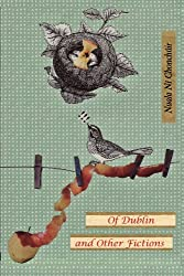 Of Dublin and Other Fictions
