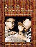 img - for Culturally Responsive Teaching: Lesson Planning for Elementary and Middle Grades book / textbook / text book