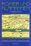 img - for Romer Und Alamannen Im Breisgau: Studien Zur Besiedlungsgeschichte in Spatantike Und Fruhem Mittelalter (Archaologie Und Geschichte) (German Edition) book / textbook / text book