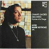 Chants sacré melchites: Hymnes à la Vierge
