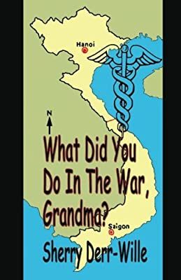 What Did You Do In The War, Grandma? (Those Gals From Minter) (Volume 8)