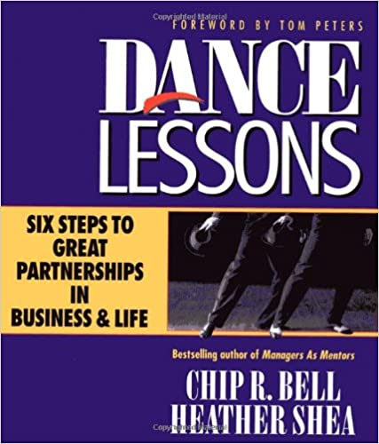 Dance Lessons: Six Steps to Great Partnerships in Business & Life